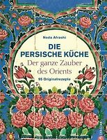 Persische Küche: Der ganze Zauber des Orient. 95 Or...   Buch   Zustand sehr gut