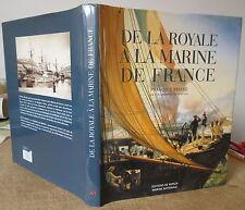 FRANCOIS BELLEC HISTOIRE DE LA ROYALE A LA MARINE DE FRANCE 2004 ILLUS. MARITIME