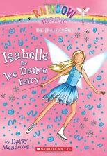Dance Fairies #7: Isabelle the Ice Dance Fairy: A Rainbow Magic Book by Daisy Me