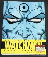 2008 Titan Books Watching The Watchmen HC DJ High Grade Hardcover Dave Gibbons