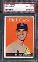 1958 Topps Baseball #423 PHIL CLARK St Louis Cardinals PSA 8 NM-MT