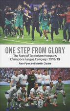 One Step from Glory : Tottenham's 2018-19 Champions League, Paperback by Fynn...
