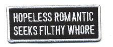 hopeless romantic seeks filthy whore patch badge motorcycle biker vest white