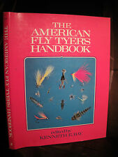 THE AMERICAN FLY TYERS HANDBOOK Bay 1st Edition HC/DJ  Step-By-Step Instructions