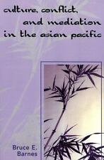 Culture, Conflict, and Mediation in the Asian Pacific (Paperback or Softback)