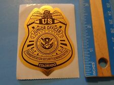 STICKER ~ HOMELAND SECURITY Transportation Administration Jr Officer ~ COLORADO