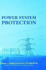 Power System Protection: Digital Protection and Signalling (Power System Protect