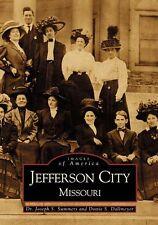 Jefferson City [Images of America] [MO] [Arcadia Publishing]