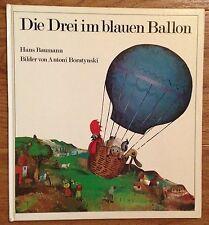 DIE DREI IM BLAUEN BALLON Hans Baumann Antoni Boratynski Thienemann 1976