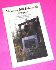 """""""VOICES STILL ECHO IN THE CANYONS"""" PICTURE HISTORY OF ALLEGHANY (CA) - BUCZKOWKE"""