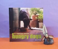 Jamie Young: Grrrrowlicious Food For Hungry Dogs/dogs/pets/food & recipes