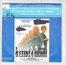 """Françoise HARDY Betty MARS Vinyle 45T 7"""" Film SI C'ETAIT A REFAIRE -SARAVAH RARE"""