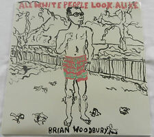 BRIAN WOODBURY❖ALL WHITE PEOPLE LOOK ALIKE❖Elma Mayer❖Rare 1st pressing NEW LP!!