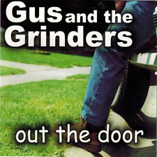GUS and the GRINDERS - Out the Door (CD 2000)