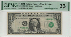 1974 $1 FEDERAL RESERVE NOTE ST. LOUIS MISALIGNMENT ERROR NOTE PMG VERY FINE 25