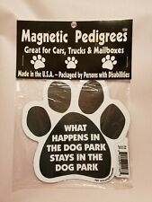 """Pet Gifts USA Magnetic Pedigrees Dog Magnet """"What Happens in the Dog Park"""" NIP"""