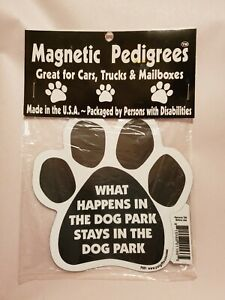 "Pet Gifts USA Magnetic Pedigrees Dog Magnet ""What Happens in the Dog Park"" NIP"