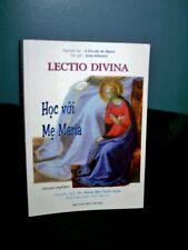VIETNAMESE SPIRITUAL BOOK~ LECTIO DIVINA, HOC VOI ME MARIA, JEAN KHOURY~ PBV/G