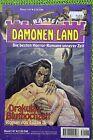 Dämonen-Land Nr 147 Drakulas Bluthochzeit, von Logan Derek Bastei Verlag, Z: 2