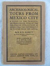 R.H.K. Marett  ARCHAEOLOGICAL TOURS FROM MEXICO CITY Simpkin Marshall LTD. 1934
