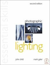 Photographic Lighting: Essential Skills, Second Edition (Photography Essential