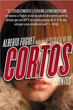 USED (GD) Cortos: Cuentos (Spanish Edition) by Alberto Fuguet