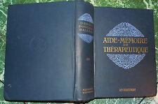 AIDE MEMOIRE DE THéRAPEUTHIQUE 1910 DEBOVE POUCHET SALLARD