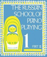 The Russian School of Piano Playing - Book 1 Part II BH Piano NEW 048010304