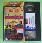 film VHS cartonata FRENCH KISS Meg Ryan Kevin Kline Kasdan PANORAMA (F75)*no dvd
