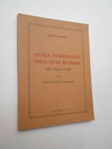 LASAGNI Roberto: STORIA DEMOGRAFICA DELLA CITTà DI PARMA, Tecnografica 1983