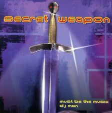 Secret Weapon - Must Be the Music / DJ Man [New CD] Canada - Import