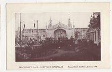 Machinery Hall Shipping & Railways 1908 Franco British Exhibition Postcard 227a