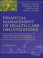 Financial Management of Health Care Organizations: An Introduction to Fundame...