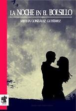 La Noche en el Bolsillo by Mirtha González Gutiérrez (2014, Paperback)