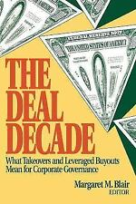 The Deal Decade: What Takeovers and Leveraged Buyouts Mean for Corporate Governa