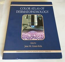 Dermatology Clinical and Basic Science: Color Atlas of Dermatopathology (2007)