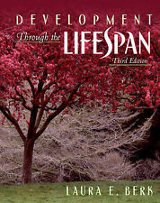 Development Through the Lifespan by Laura E. Berk (Paperback, 2003)