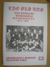 The Old Uns - Wednesbury Old Athletic 1874 to 1893