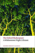 A Midsummer Night's Dream: The Oxford Shakespeare A Midsummer Night's-ExLibrary