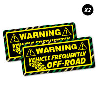 2X Warning Vehicle Frequently Off Road Sticker Decal 4x4 4WD Funny Ute #6947EN