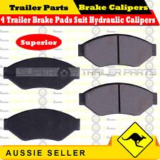 4 x Trailer Brake Pads Suit Hydraulic Calipers BOX BOAT JET-SKI TRAILER CARAVAN