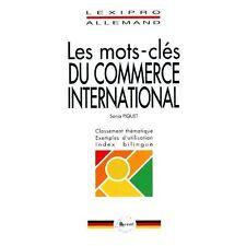 Piquet, S. - Les mots-clés du commerce international (allemand) - 1991 - Broché