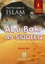 The First Caliph of Islam Abu Bakr As-Siddeeq