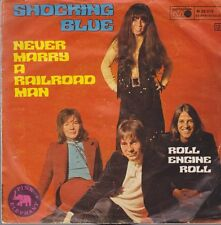 """Shocking Blue Never Mary A Railroad Man / Roll Engine Roll 70`s Metronome 7"""""""
