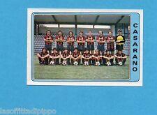 PANINI CALCIATORI 1984/85 -FIGURINA n.530- CASARANO - SQUADRA -Recuperata