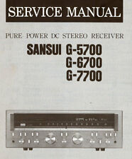 SANSUI G-5700 G-6700 G-7700 PURE POWER DC ST Ricevitore servizio manuale stampato Eng