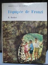 L'Equipée de Franzi - R. Recher - 1963