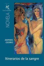 Itinerarios de la Sangre by Amparo Osorio (2014, Paperback)