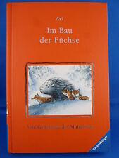 Im Bau der Füchse von Avi (2008, Gebunden, Jubiläumsausgabe)