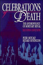Celebrations of Death: The Anthropology of Mortuary Ritual-ExLibrary